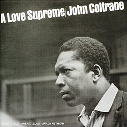 A Love Supreme, Part 1: Acknowledgement