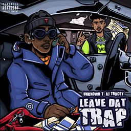 Leave Dat Trap (feat. AJ Tracey)