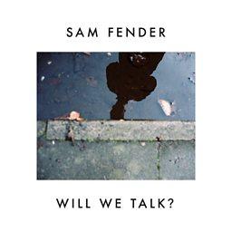 Will We Talk?