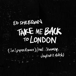 Take Me Back To London (Sir Spyro Remix) (feat. Stormzy, Aitch & JayKae)