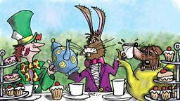 Alice in Wonderland: Part 7: A mad tea-party