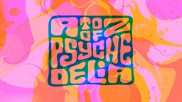 BBC Radio 6 Music - A to Z of Psychedelia on 6 Music - How