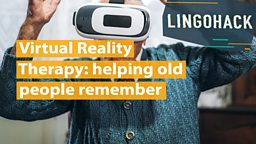 Virtual Reality Therapy: helping old people remember