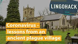 Coronavirus - lessons from an  ancient plague village