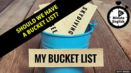 Are bucket lists always a good thing?
