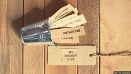 Do you need a bucket list? 你需要一份人生愿望清单吗?