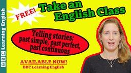 Take an English class: Narrative tenses