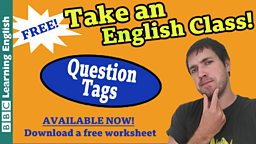 Take an English class: Question Tags