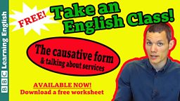 Take an English class: The causative form