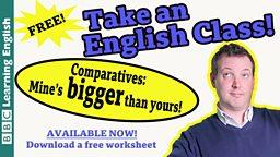 Take an English class: Comparatives