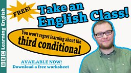 Take an English class: The third conditional