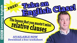 Take an English class: Relative Clauses