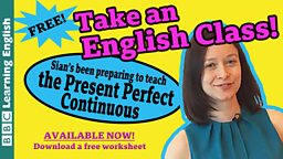 Take an English class: Present Perfect Continuous