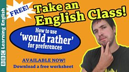 Take an English class: Would rather