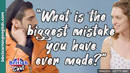 What is the biggest mistake you have ever made?