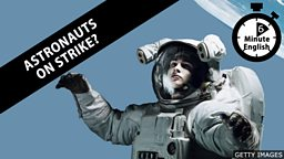 Astronauts on strike?