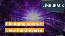 Changing how we view the Universe