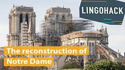 The restoration of Notre Dame