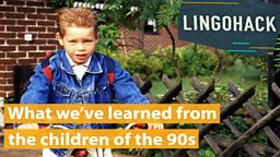 What we've learned from the children of the 90s