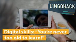 """Digital skills: """"You're never too old to learn!"""""""