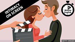 Lights! Camera! Kiss! - Intimacy on screen