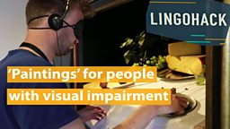 'Paintings' for people with visual impairment