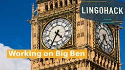 Working on Big Ben