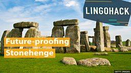 Future-proofing Stonehenge