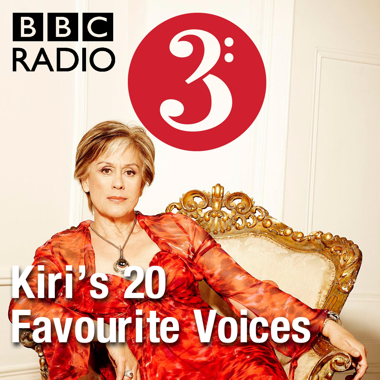 Kiri's 20 Favourite Voices thumbnail