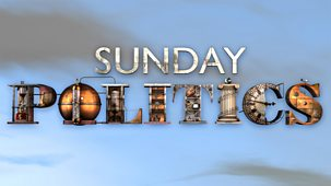 Sunday Politics London - 10/02/2019