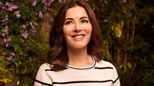 Nigella: At My Table - Series 1: Episode 5