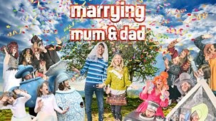 Marrying Mum And Dad - Series 7: 1. Stunt Show
