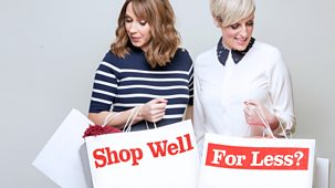 Shop Well For Less - Series 3: Episode 1