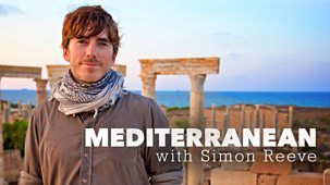 Mediterranean With Simon Reeve - Series 1: Episode 1
