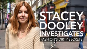 Stacey Dooley Investigates - Fashion's Dirty Secrets