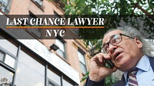 Last Chance Lawyer Nyc - Series 1: 1. War Is Waged On Many Fronts