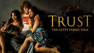 Trust - Series 1: 1. The House Of Getty