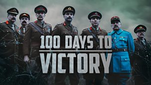 100 Days To Victory - Series 1: 1. The Spring Offensive