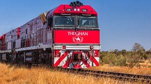 The Ghan: Australia's Greatest Train Journey - Episode 28-10-2018