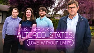 Louis Theroux - Altered States: Love Without Limits