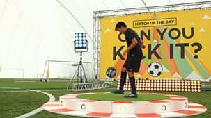 Match Of The Day: Can You Kick It - Series 1: 2. Trials Day 2: The<span Class=