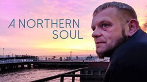 A Northern Soul - Episode 18-11-2018