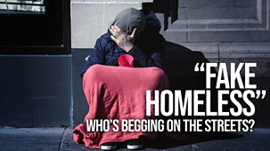 'fake Homeless': Who's Begging On The Streets? - Episode 08-01-2019