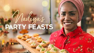 Nadiya's Party Feasts - Episode 14-12-2018