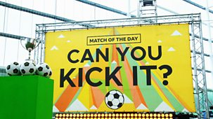 Match Of The Day: Can You Kick It - Series 1: 10. The Grand Final:<span Class=