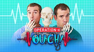 Operation Ouch! - Series 1 - Episode 1