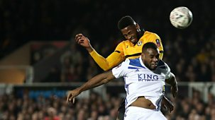 Fa Cup - 2018/19: Third Round: Newport County V Leicester City