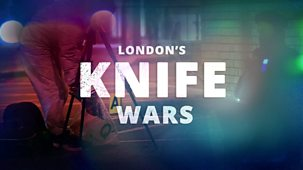 London's Knife Wars: What's The Solution? - Episode 23-01-2019