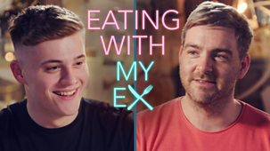 Eating With My Ex - Series 1: Episode 2