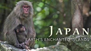 Japan: Earth's Enchanted Islands - 1. Honshu